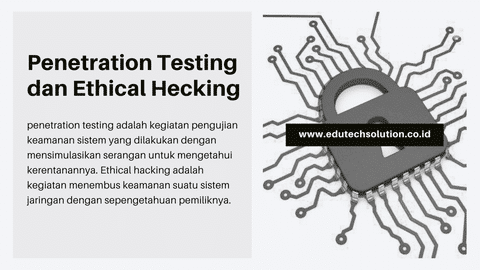Mengenal Apa itu Penetration Testing  dan Ethical Hecking? | Training Penetration Testing and Ethical Hacking (PTEH)